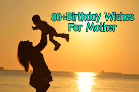 best birthday wishes for mom quotes messages my happy birthdays