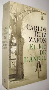 EL JOC DE L ANGEL - CARLOS RUIZ ZAFON - EN CATALAN da CARLOS RUIZ ...