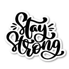 Stay Strong Sticker Cursive Quotes Stickers Laptop Stickers 2 5 Vinyl Decal Laptop Phone Tablet Vinyl Decal Sticker S81823 Wantitall