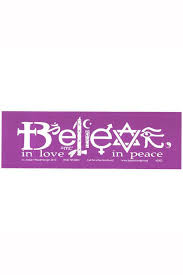 Believe In Love In Peace Bumper Sticker Multifaith Interfaith Vinyl Sunnyside Gifts
