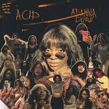 Acid! by Adanna Duru - DistroKid