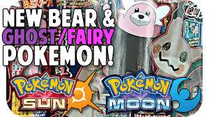 POKEMON SUN & MOON NEW BEAR + GHOST/FAIRY POKEMON! Thoughts + ...