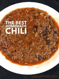 the best homemade chili recipe hangry
