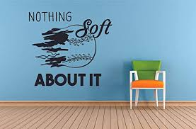 Amazon Com Nothing Soft About It Softball Wall Decals For Girls Boys Bedroom Girl Inspirational Quotes Sports Decor Vinyl Stickers Teens Women Motivation Jennie Finch Batter Room Decoration Size 10x10 Inch Home