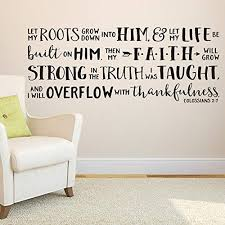 Amazon Com Colossians 2 7 Vinyl Wall Decal By Wild Eyes Signs Let My Roots Grow Down Into Him Faith Quote Youth Art Church Wall Words Modern Christian Decor Col2v7 0001 Handmade