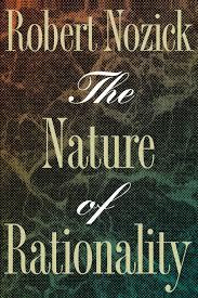 The Nature of Rationality: Nozick, Robert: 9780691020969: Amazon.com: Books