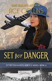 Set for Danger by Ace Collins