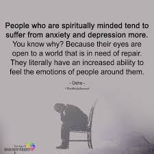 people who are spiritually minded tend to suffer from anxiety and