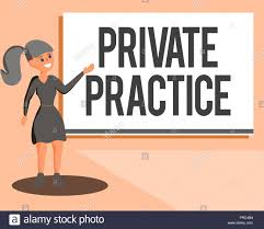 Conceptual hand writing showing Private Practice. Business photo showcasing  work of professional practitioner such as doctor or lawyer Stock Photo -  Alamy