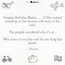 happie birthday bestie quotes writings by pranita t