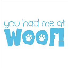 Amazon Com You Had Me At Woof Vinyl Decal Sticker Handmade