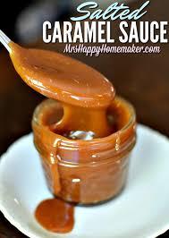 homemade salted caramel sauce mrs