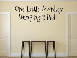 One Little Monkey Jumping On The Bed Wall Decal Monkey Decals Custom V Inspirational Wall Signs