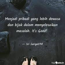 menjadi pribadi yang lebi quotes writings by sri suriyati