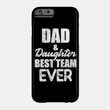 dad daughter best team ever dad