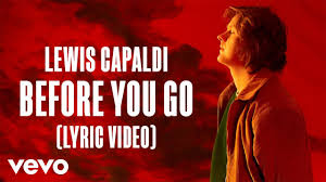 Before You Go, Lewis Capaldi