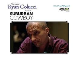 Ryan Colucci Filmmaker dir. Suburban Cowboy 2017 Gritty Crime Thriller Film  10/09 by Jamie Roxx s Pop Roxx Radio   Film