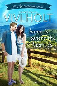 Home Is Where The Heart Is: A Christian Romance - Kindle edition by Holt,  Vivi. Religion & Spirituality Kindle eBooks @ Amazon.com.