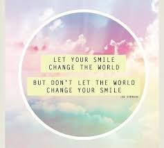 quotes smile positivity stay positive inspirational quotes