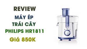 Review Máy ép trái cây Philips HR1811 (Trắng) - Hàng nhập khẩu ...
