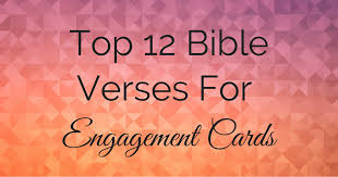top bible verses for engagement cards info