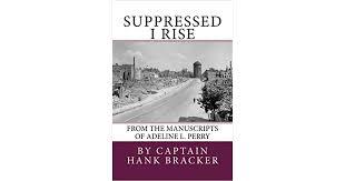 Suppressed I Rise by Hank Bracker