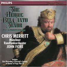Chris Merritt / Münchner Rundfunkorchester / John Fiore ...