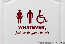 Whatever Just Wash Your Hands Vinyl Decal Sticker 11 X 8 5 Bathroom Door Minglewood Trading