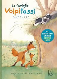 La famiglia Volpitassi. L'incontro - Editrice Il Castoro