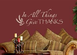 In All Things Give Thanks Wall Decal Inspirational Quote Etsy