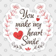 You Make My Heart Smile You Make My Heart Smile Sticker Teepublic