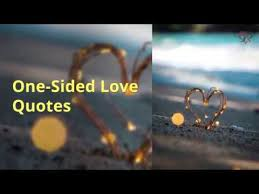 one sided love quotes sayings messages