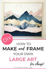 frame your own large art for