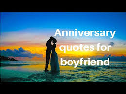 anniversary quotes for boyfriend for him ecards greeting