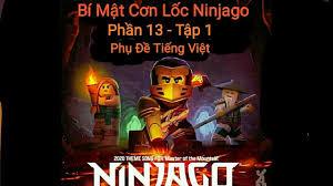 Bí Mật Cơn Lốc Ninjago Phần 13 - Tập 1 : Vương Quốc Shintaro | Phụ đề Tiếng  Việt