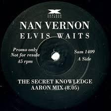 Ripped In Glasgow: Nan Vernon - Elvis Waits... (Secret Knowledge ...
