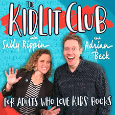 The KidLit Club (podcast) - Sally Rippin & Adrian Beck | Listen Notes