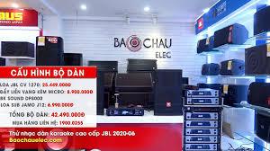 Bảo Châu Elec Thanh Hoá - Dàn karaoke JBL Mới 2020 - Hát karaoke, Nghe Nhạc  cực hay - Kết nối Bluetooh, quang - Giảm giá tới 7 triệu đồng