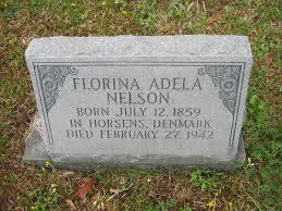 Florina Adela Nelson (1859-1942) - Find A Grave Memorial