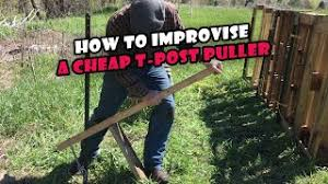 How To Improvise A Cheap T Post Puller Youtube