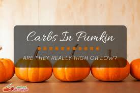 the good carbs in pumpkin are they