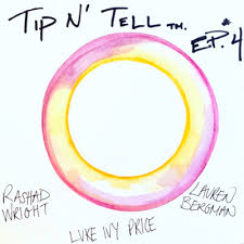 4. Rashad Wright, Luke Ivy Price, and Lauren Bergman by Tip N' Tell • A  podcast on Anchor