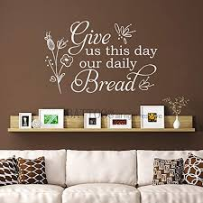 Battoo Kitchen Wall Decal Christian Wall Decal Give Us This Day Our Daily Bread Bible Verse Wall Decal Quotes Kitchen Decor 30 Wide By 19 5 Tall White Wantitall