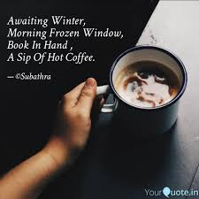 awaiting winter morning quotes writings by subathra