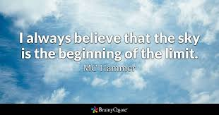 mc hammer i always believe that the sky is the beginning
