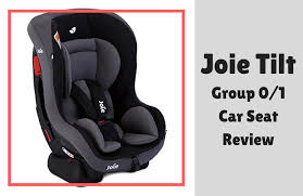 joie tilt review a car seat on a