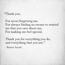 thank you for never forgetting me for always finding an excuse