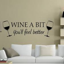 Whimsical Wall Decal Wine A Bit You Ll Feel Better Starting At 5 Lounge Decor Letter Wall Stickers Feel Better Quotes