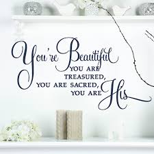 You Re Beautiful Wall Decal A Great Impression