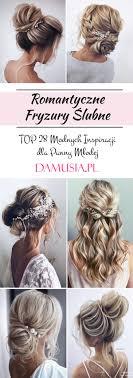 Romantyczne Fryzury Slubne Top 28 Modnych Inspiracji Dla Panny